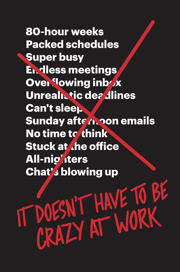 De cover van 'It doesn't have to be crazy at work'.